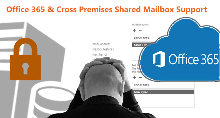 Office 365 & Cross Premises Shared Mailbox Support - HighClouder